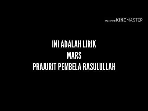 LIRIK MARS PRAJURIT PEMBELA RASULULLAH