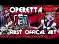 Operetta!!! (Mattel Monster High Official)