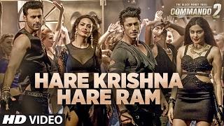 Hare Krishna Hare Ram Video Song HD Commando 2 | Vidyut Jammwal, Adah Sharma, Esha Gupta, Armaan Malik,Raftaar