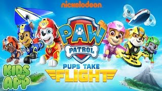PAW Patrol Pups Take Flight (Nickelodeon) - Full Episode - Best App For Kids