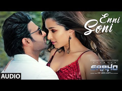 Download Lagu  Full Song:  Enni Soni | Saaho | Prabhas, Shraddha Kapoor | Guru Randhawa, Tulsi Kumar Mp3 Free