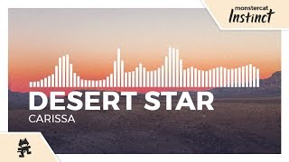 DESERT STAR - Carissa [Monstercat Release]