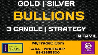 3 CANDEL STRATEGY IN TAMIL | GOLD AND SILVER | EDU | INVITE MORE SHARE MORE | LR.
