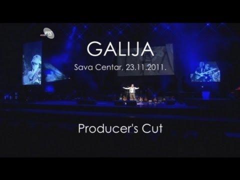 Galija - Sava Centar 2011 - Producer's Cut