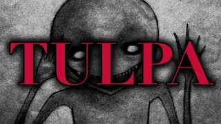 """""""Tulpa."""" CreepyPasta."""