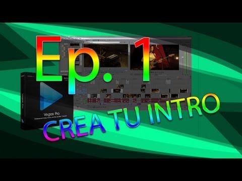 Tutorial - Crea tu intro profesional en Sony Vegas PRO 11 (bien explicado)