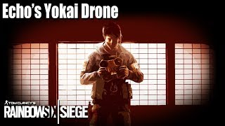 Echo's Yokai Drone Guide - Rainbow Six   Siege