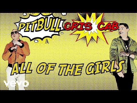 Cris Cab - All Of The Girls (Lyric Video) ft. Pitbull