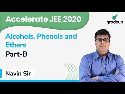 Alcohol, Phenols & Ether | Class 12 Chemistry | Organic Chemistry | IIT JEE Mains 2020 | Gradeup JEE