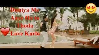 download lagu Duniya Me Aaye Hoto Love Karlo  Full  gratis
