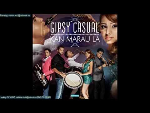 Sonerie telefon » Gipsy Casual – Kan marau la (Official Single)