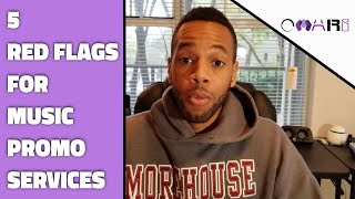 Music Promotion Services & Packages: 5 Red Flags A Company Isn't Legit