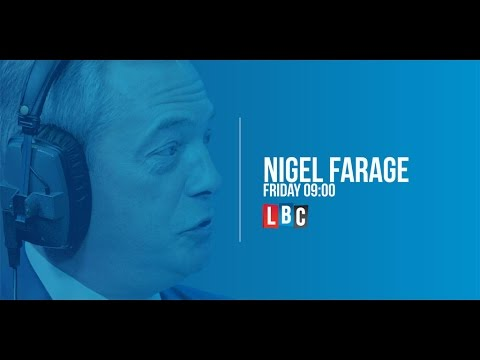 Phone Farage: Nigel Farage Live On LBC