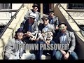 Six13 - Uptown Passover