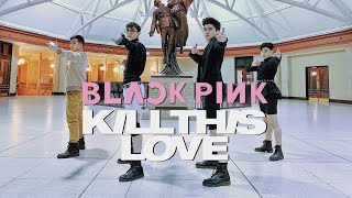 [EAST2WEST] BLACKPINK - KILL THIS LOVE Dance Cover Contest (Boys Ver.)