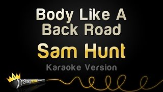 download lagu Sam Hunt - Body Like A Back Road Karaoke gratis