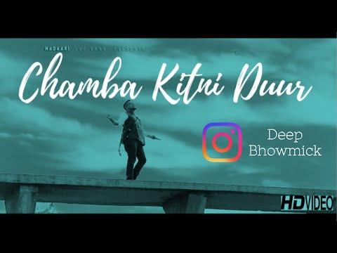 CHAMBA II HIMACHALI FOLK II DEEP BHOWMICK II MADAARI THE BAND II NEW SONG 2018