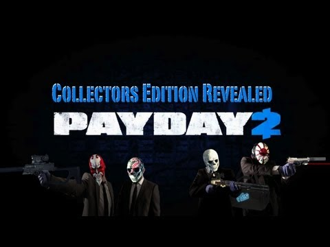Payday 2 Collector s Edition Revealed