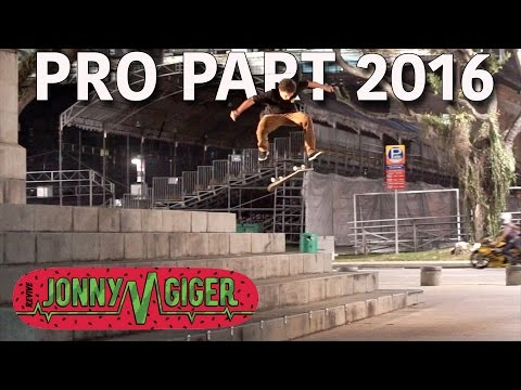 Raw Pro Part Footage | Jonny Giger 2016