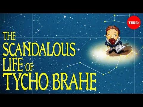 Tycho Brahe, the scandalous astronomer - Dan Wenkel