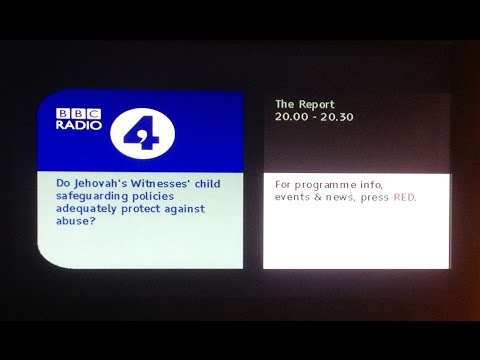 BBC Radio 4 Broadcast July 2015 ∙ Jehovah's Witnesses and Child Sexual Abuse (Jw.org) Watchtower.