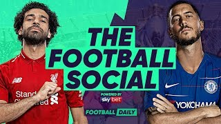 Liverpool 2-0 Chelsea | Salah Wondergoal Keeps Liverpool In The Hunt For PL | #TheFootballSocial