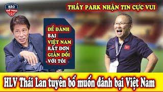 🔥Tin Bóng Đá Việt Nam:Thầy park Mừng Rơi Nước Mắt  Xuất Hiện Công Phượng Thứ 2 Tại Việt Nam