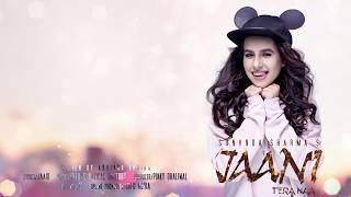 Jaani Tera Naa Sunanda Sharma English Subtitles