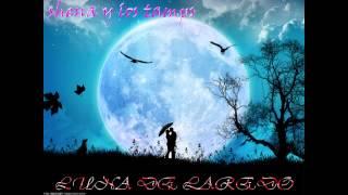 shena y los tamps luna de laredo