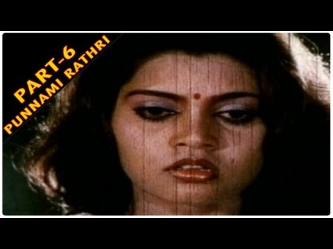 Punnami Ratri Full Movie Part - 6/8