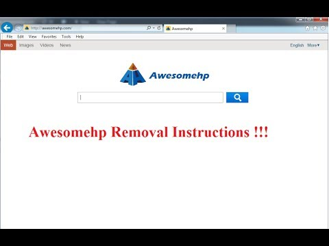How to remove Awesomehp from Chrome, Firefox and IE browser