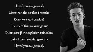 Download Lagu Dangerously - Charlie Puth (Lyrics) Gratis STAFABAND