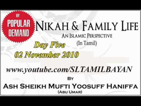 Tamil Bayan Ash Shikh Yousuf Mufthi Nikah & Family Life Day Five video