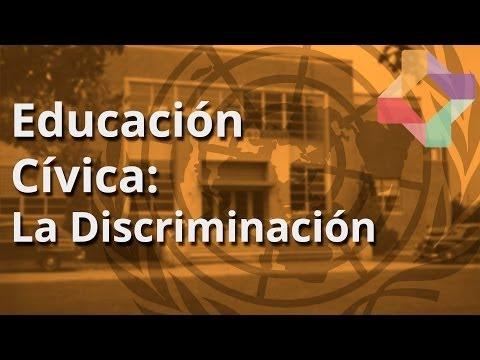 La Discriminación - Educación Cívica - Educatina