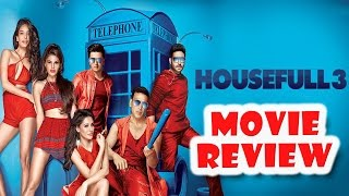 Housefull 3 - Full Movie Review in Hindi   New Bollywood Movies Reviews 2016