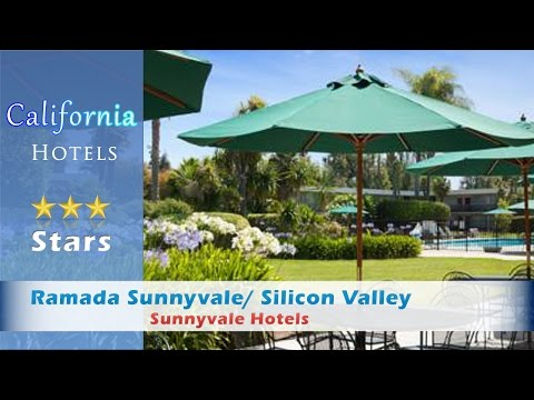 Ramada Sunnyvale/ Silicon Valley, Sunnyvale Hotels - California