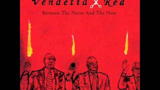 Watch Vendetta Red Suicide Party video