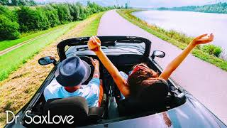 Sunday Drive • New Song from Dr. SaxLove • Smooth Jazz Saxophone Instrumental Music