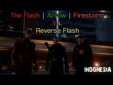 Flash Arrow Firestorm Reverse Flash The Flash Arrow Firestorm