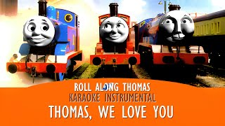 Roll Along Thomas - Thomas & Friends - 'Thomas' Anthem' Instrumental Version