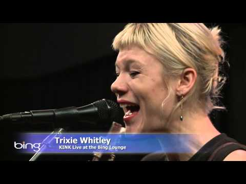 Trixie Whitley - Morelia (Bing Lounge)