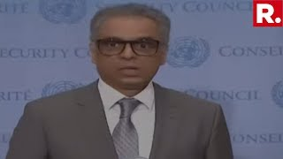 Syed Akbaruddin Scorches Pakistan At The United Nations Over Kashmir, Takes On All Comers