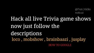 Live trivia games hacked - follow description for getting extra money and lives 2.42 MB