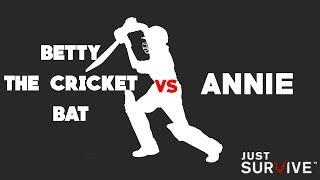 BETTY BAT vs ANNIE  (Just Survive)
