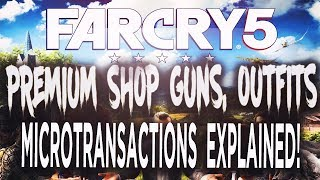 Far Cry 5: Premium Currency, Cash Shop, Cosmetics EXPLAINED!