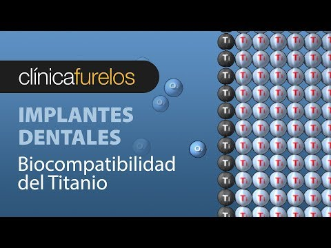 Por que el titanio de los implantes dentales es biocompatible