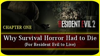 Resident Evil 2 - Why Survival Horror Had to Die