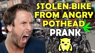Stolen Bike From Angry Pothead - Ownage Pranks
