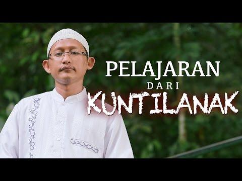 Ceramah Singkat: Pelajaran Dari Kuntilanak - Ustadz Badrusalam, Lc.