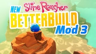 WASTELAND EXPANSION - New Slime Rancher BetterBuild Mod Ep 3 - Slime Rancher Mod BetterBuild